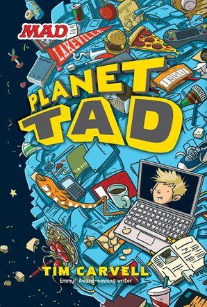 Planet Tad (Planet Tad 1)