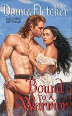 Bound to a Warrior Paperback  by Donna Fletcher