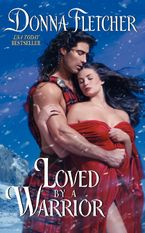 Loved By a Warrior Paperback  by Donna Fletcher