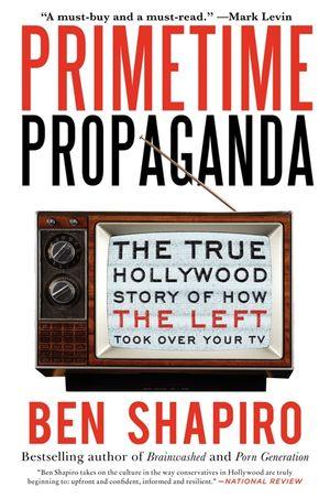 Primetime Propaganda book image