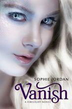 Vanish Paperback  by Sophie Jordan