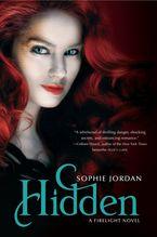 Hidden Hardcover  by Sophie Jordan