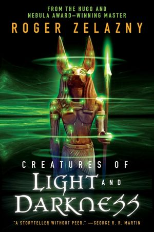 Creatures of Light and Darkness book image