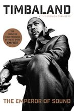 The Emperor of Sound Hardcover  by Timbaland