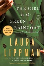 The Girl in the Green Raincoat Paperback  by Laura Lippman