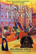 P.S. Be Eleven Hardcover  by Rita Williams-Garcia