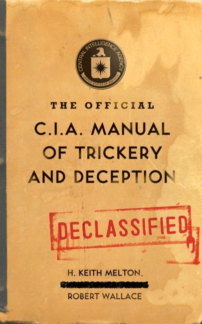 the official cia manual of trickery and deception h keith melton