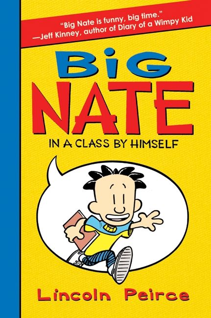 Big nate in a class by himself lincoln peirce hardcover enlarge book cover solutioingenieria Choice Image