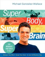 Super Body, Super Brain Paperback  by Michael Gonzalez-Wallace