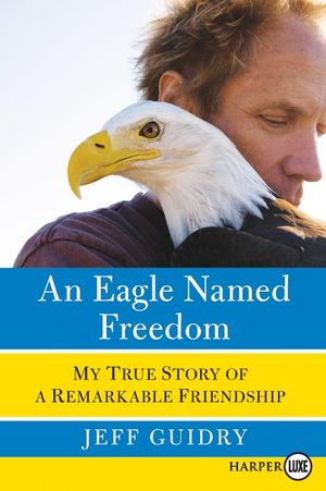 Eagle Named Freedom LP, An book image