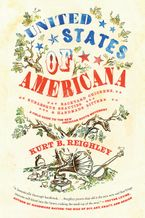 United States of Americana Paperback  by Kurt B. Reighley