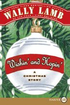 Wishin' and Hopin' Paperback LTE by Wally Lamb