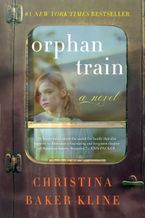 Orphan Train Hardcover  by Christina Baker Kline