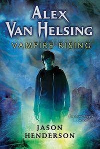 alex-van-helsing-vampire-rising