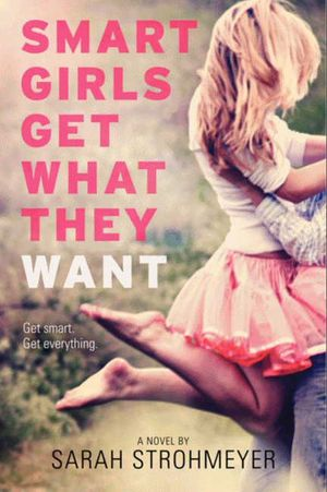 Smart Girls Get What They Want book image