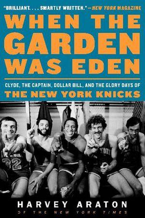 When the Garden Was Eden book image
