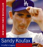 Sandy Koufax Downloadable audio file ABR by Jane Leavy