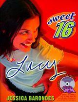 Sweet Sixteen #2: Lucy