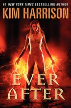 Ever After Hardcover  by Kim Harrison
