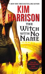 The Witch with No Name Paperback  by Kim Harrison