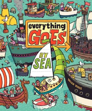 Everything Goes: By Sea book image