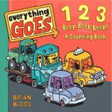 Everything Goes: 123 Beep Beep Beep!: A Counting Book
