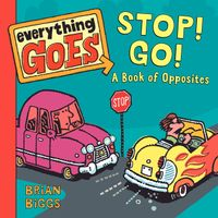everything-goes-stop-go-a-book-of-opposites