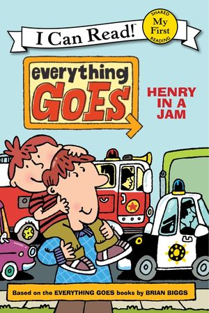 Everything Goes: Henry in a Jam book image
