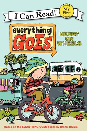 Everything Goes: Henry on Wheels book image