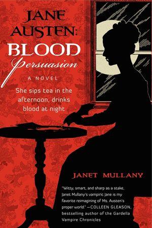 Jane Austen: Blood Persuasion book image