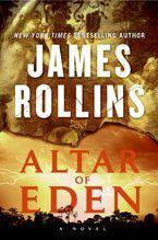Altar of Eden eBook  by James Rollins