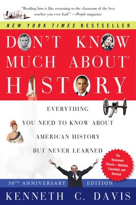 Don't Know Much About® History, Anniversary Edition