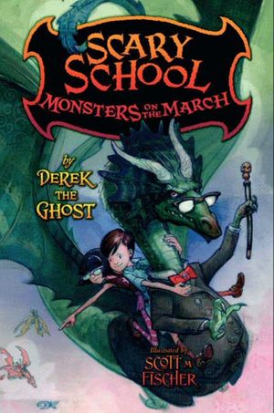 Scary School #2: Monsters on the March book image