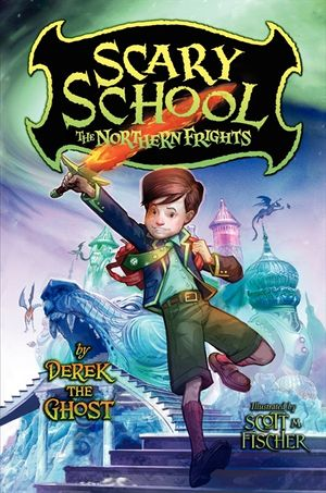 Scary School #3: The Northern Frights book image