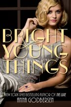 Bright Young Things Paperback  by Anna Godbersen
