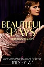 Beautiful Days Hardcover  by Anna Godbersen