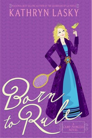 Camp Princess 1: Born to Rule book image