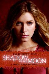 Dark Guardian #4: Shadow of the Moon