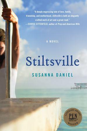 Stiltsville Paperback  by Susanna Daniel