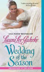 Wedding of the Season Paperback  by Laura Lee Guhrke