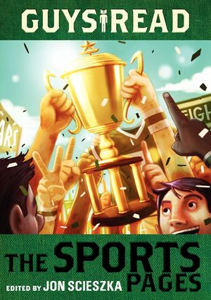 Guys Read: The Sports Pages book image