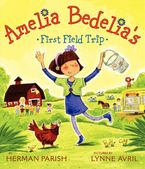 amelia-bedelias-first-field-trip
