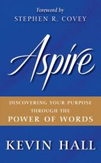 Aspire Hardcover  by Kevin Hall