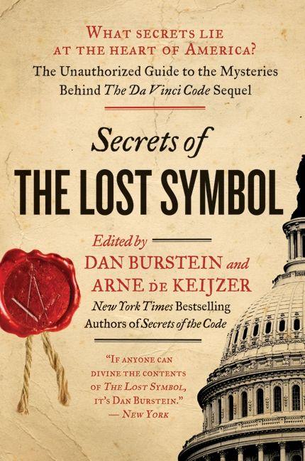Secrets Of The Lost Symbol Daniel Burstein Arne De Keijzer