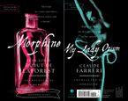 Morphine/My Lady Opium