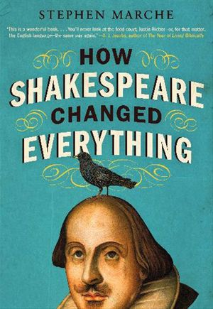 How Shakespeare Changed Everything book image