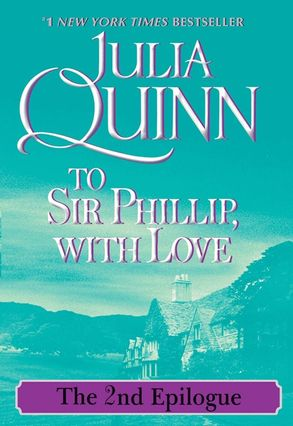 To Sir Phillip, With Love: The 2nd Epilogue