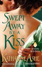 Swept Away By a Kiss Paperback  by Katharine Ashe