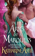 In the Arms of a Marquess Paperback  by Katharine Ashe