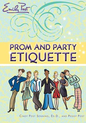 Prom and Party Etiquette book image